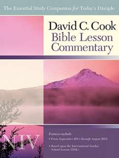 David C. Cook Bible Lesson Commentary NIV by Dan Lioy   Reviews