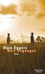 Weit gegangen   Dave Eggers  Buch  buecher.de  portofrei