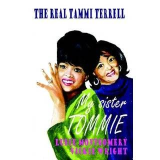 My Sister Tommie   The Real Tammi Terrell by Ludie Montgomery and