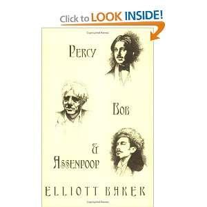 Percy, Bob & Assenpoop (9781892687043): Elliott Baker: Books