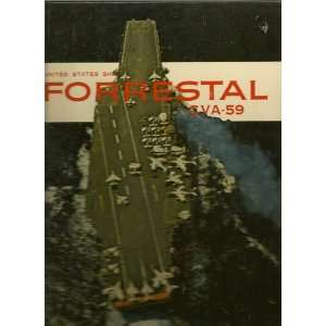 com USS Forrestal CVA 59 (Cruise Book) K. L. [edited by] Kyle Books