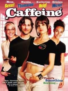 Caffeine Mena Suvari, Marsha Thomason, Katherine Heigl