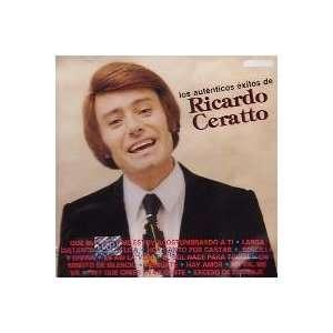 Ricardo Ceratto    Los Autenticos Exitos Music