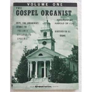 Gospel Organist Volume One 1 I. Gospel Song Arrangements