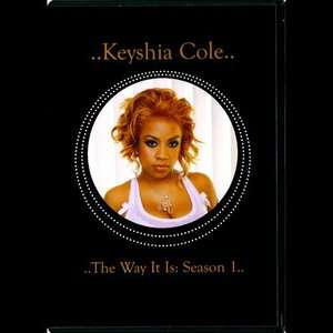 The Way It Is Season 1 (Music DVD), Keyshia Cole Music